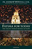 Fatima for Today, Andrew Apostoli, 1586175238