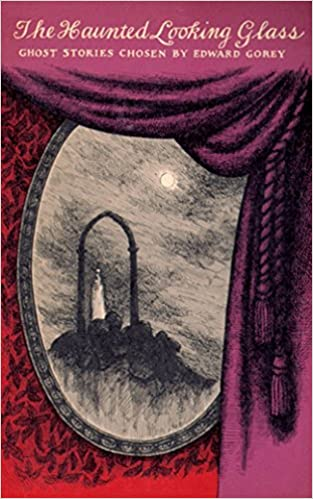 The Haunted Looking Glass por Edward Gorey