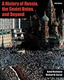 A History of Russia, the Soviet Union, and Beyond 6th Edition