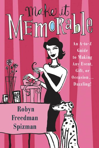 Dazzling Gift (Make It Memorable: An A-Z Guide to Making Any Event, Gift or Occasion...Dazzling!)