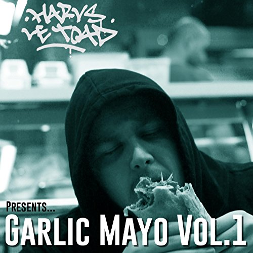 Garlic Mayo, Vol. 1 [Explicit]