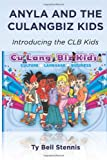 Anyla and the CuLangBiz Kids, Ty Stennis and Anyla Adams, 1499504209