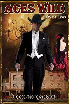Aces Wild: Sizzling Historical Romantic Suspense by [Lee, Taylor]