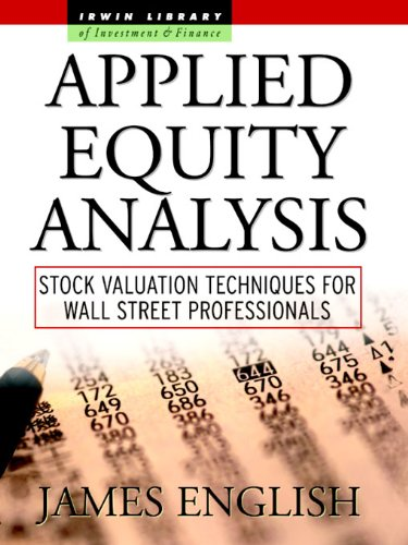 Download Applied Equity Analysis: Stock Valuation Techniques for Wall Street Professionals (McGraw-Hill Library of Investment and Finance) Pdf
