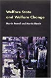 Welfare State and Welfare Change, Powell, Martin A. and Hewitt, Martin, 0335205178