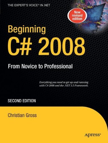 Beginning C# 2008: From Novice to Professional (Books for Professionals by Professionals) 2nd edition by Gross, Christian (2008) Taschenbuch