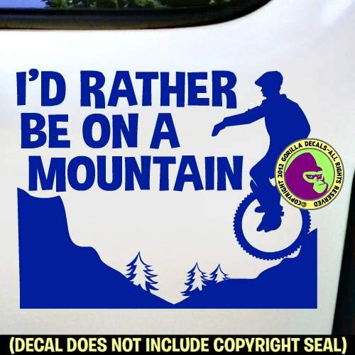 ID RATHER BE ON A MOUNTAIN Unicycle Vinyl Decal Sticker D