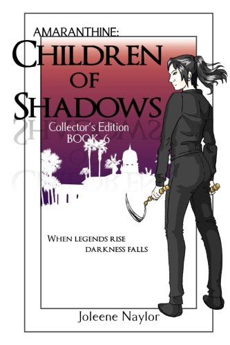 Children of Shadows Collector's Edition (Amaranthine Collector's Editions) (Volume 6)