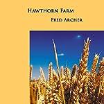 Hawthorn Farm   Fred Archer