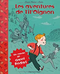 Les aventures de Tit'Oignon par Gianni Rodari