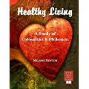 Healthy Living: A Study of Colossians & Philemon