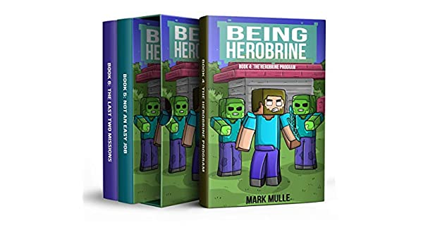 Being Herobrine Trilogy (Book 4 to 6): (An Unofficial ...