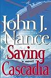 Saving Cascadia: A Novel