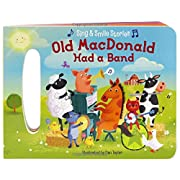 Old MacDonald Had A Band: Sing & Smile Board Books (Sing & Smile Stories)