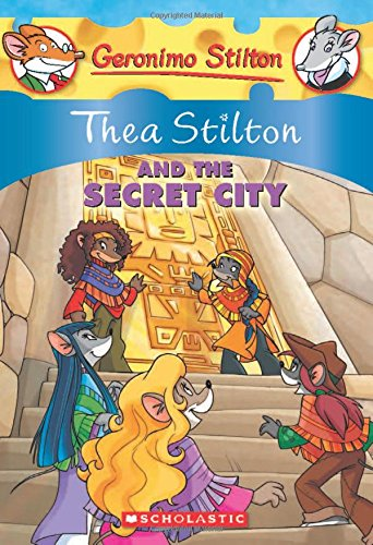 Thea Stilton and The Secret City  (Geronimo Stilton): 4: 04