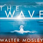 The Wave | Walter Mosley