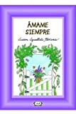img - for Siempre amame book / textbook / text book