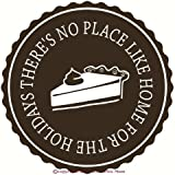 Wall Decor Plus More WDPM2302 There's No Place Like Home for The Holidays Circular Quote with Pie Decal, Wall Vinyl Sticker, 12Wx12H, Chocolate Brown, 1-Pack