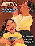 Grandma's Chocolate/El Chocolate de Abuelita, Mara Price, 1558855874