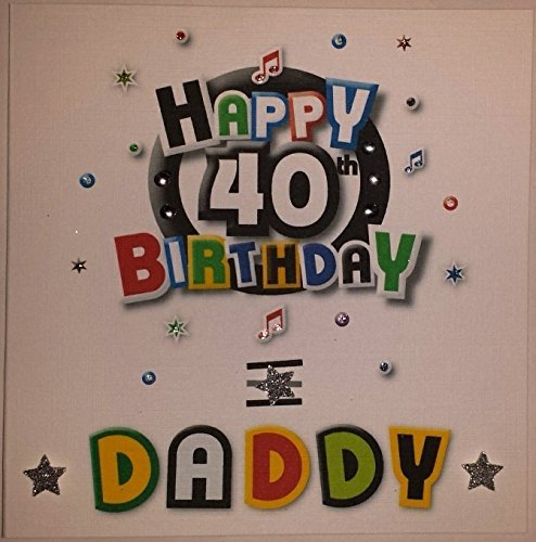 Happy Birthday Card Daddy Funky 40th Birthday Handmade Card – Happy 40th Birthday Card