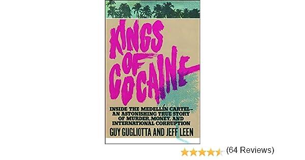 Kings of Cocaine: Amazon.es: Gugliotta, Guy: Libros en idiomas extranjeros