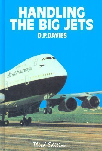 Handling the Big Jets 3rd (third) Revised Edition by Davies, D.P. published by Civil Aviation Authority (1972)