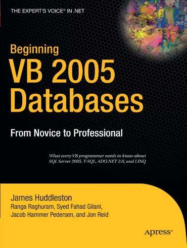 Beginning VB 2005 Databases: From Novice to Professional (Beginning: From Novice to Professional)