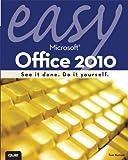 Easy Microsoft Office 2010, Tom Bunzel, 0789743280