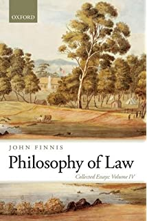 com the collected essays of john finnis volumes i v  4 philosophy of law collected essays volume iv collected essays of john finnis