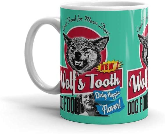 calanaram once upon a time in hollywood Wolf's Tooth Dog Food Dirty Hippie Flavor 11Oz Ceramic Coffee Mugs 8938114052039