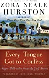 Every Tongue Got to Confess: Negro Folk-tales from the Gulf States