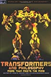 Transformers and Philosophy, , 0812696670