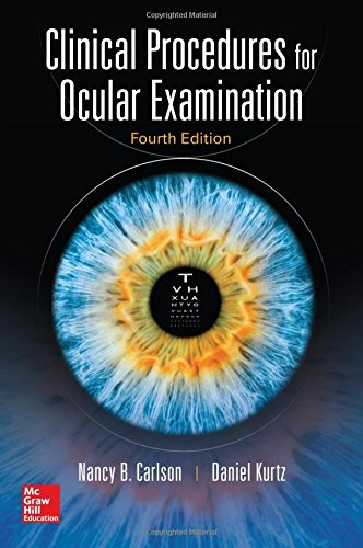 Clinical Procedures for Ocular Examination, Fourth Edition