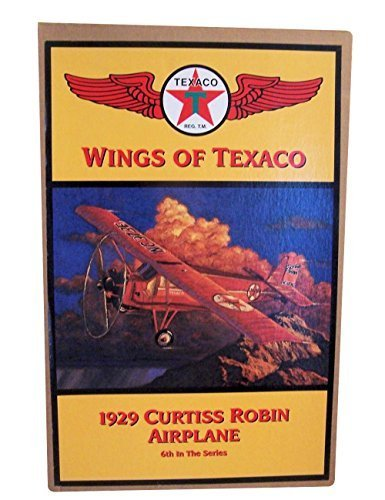 Ertl Car (Wings of Texaco - 6th in the Series - 1929 Curtiss Robin Airplane Diecast Metal Coin Bank)