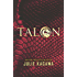 Talon (The Talon Saga Book 1)