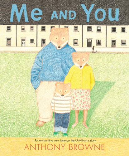 Image of Me and You: An Enchanted New Take on the Goldilocks Story