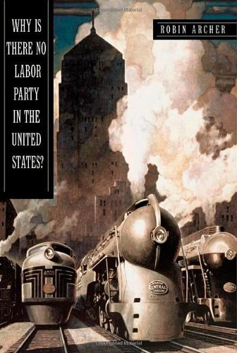 Party Cities Usa (Why Is There No Labor Party in the United States? (Princeton Studies in American Politics: Historical, International, and Comparative)