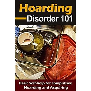 Hoarding Disorder 101