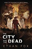 The City and the Dead (World of Orochi)