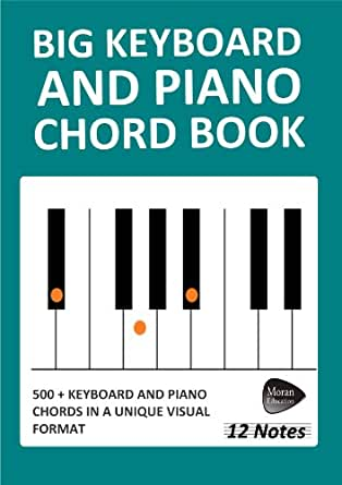 Big Keyboard And Piano Chord Book 12 Notes Kindle Edition By