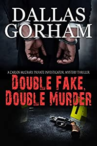 Double Fake, Double Murder by Dallas Gorham ebook deal