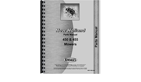 New Holland Sickle Bar Mower Parts Manual Nh P 450 455 New