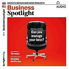 Business Spotlight Audio - Managing your boss 06/2017: Business-Englisch lernen - Umgang mit Vorgesetzten Hörbuch von  div. Gesprochen von:  div.