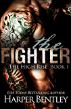 The Fighter (The High Rise Book 1)
