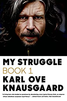 My Struggle: Book 1 by [Knausgaard, Karl Ove]