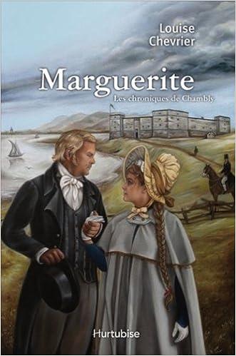 Les Chroniques de Chambly V 01 Marguerite pdf ebook