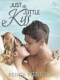 Just a Little Kiss (Crush Book 3)