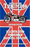 Book of the Triumph Motorcycles Illustrated Workshop Manual 1935-1939, Floyd Clymer, 1588500667