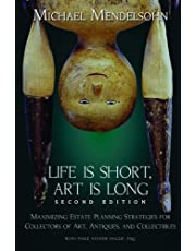 Life is Short, Art is Long: Maximizing Estate Planning Strategies for Collectors of Art, Antiques, and Collectibles