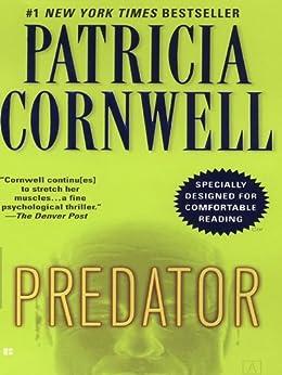 Predator: Scarpetta (Book 14) (The Scarpetta Series) by [Cornwell, Patricia]